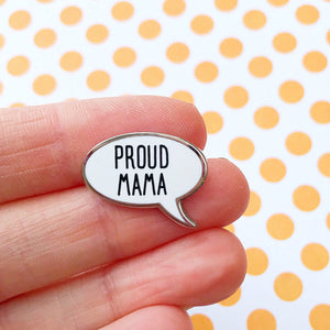 Proud Mama Enamel Pin
