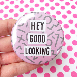 Hey Good Looking Pocket Mirror