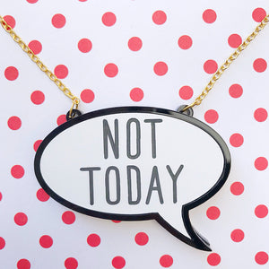 Not Today Acrylic Necklace