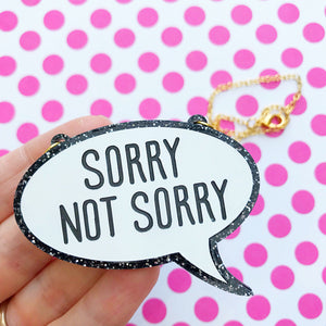 Sorry Not Sorry Acrylic Necklace
