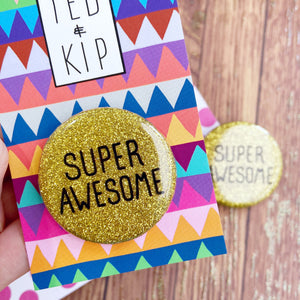Super Awesome Gold Glitter Button Badge