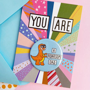 You Are A Roarsome Dad Card
