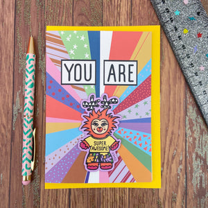 You Are Super Awesome Magnet Card