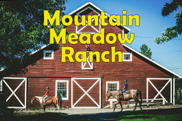 A Blast at Mountain Meadow Ranch
