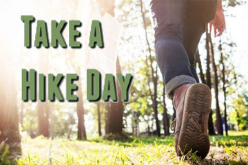 Hit the trail for a fun celebration of National Take a Hike Day and take a hike!