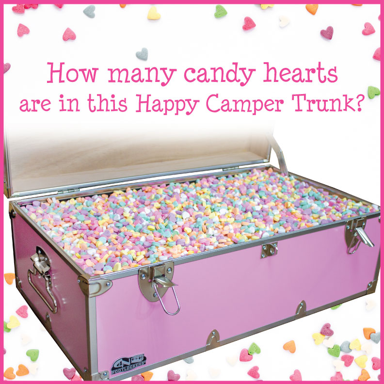 Guess how many Candy Conversation Hearts are inside the base of this Happy Camper Trunk
