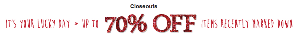Enjoy Shopping our Closeouts Department!