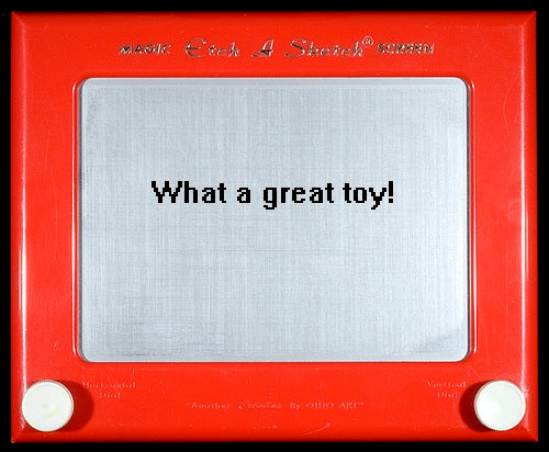 What a great toy the Etch-A-Sketch is.