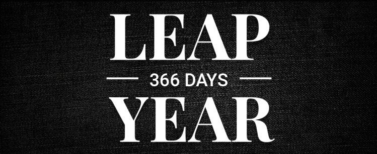 In Leap Years, we throw in a whole extra day!