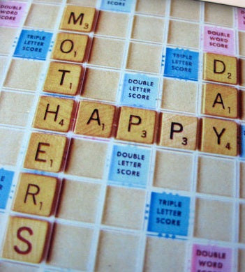 Happy Mother's Day, Scrabble Lovers!