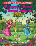 Choose Your Own Adventure - Princess Perri and the Second Summer