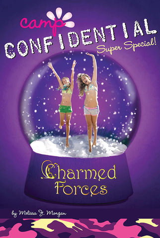 Camp Confidential #19 - Charmed Forces