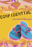 Camp Confidential #2 - Jenna's Dilemma