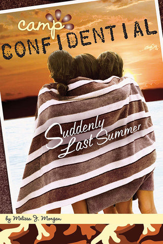 Camp Confidential #20 - Suddenly Last Summer