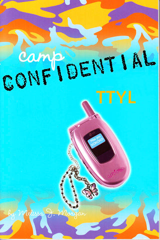 Camp Confidential #5 - TTYL