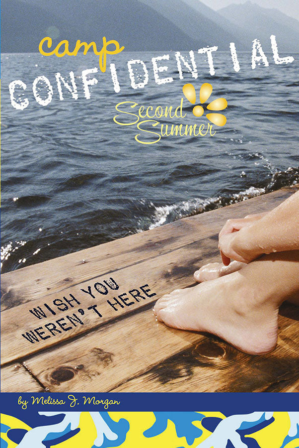 Camp Confidential #8 - Wish You Weren't Here