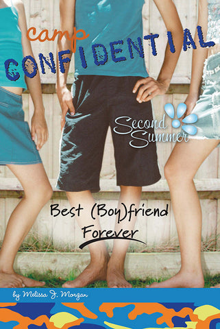 Camp Confidential #9 - Best (Boy)friend Forever