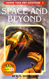 Choose Your Own Adventure-3 - Space and Beyond