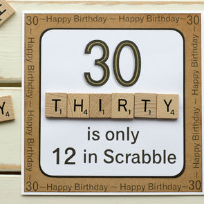 30 is only 12 in Scrabble. Handmade 30th Birthday Card - fizzi~jayne