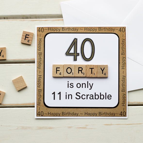40 is only 11 in Scrabble Handmade Birthday Card - fizzi~jayne