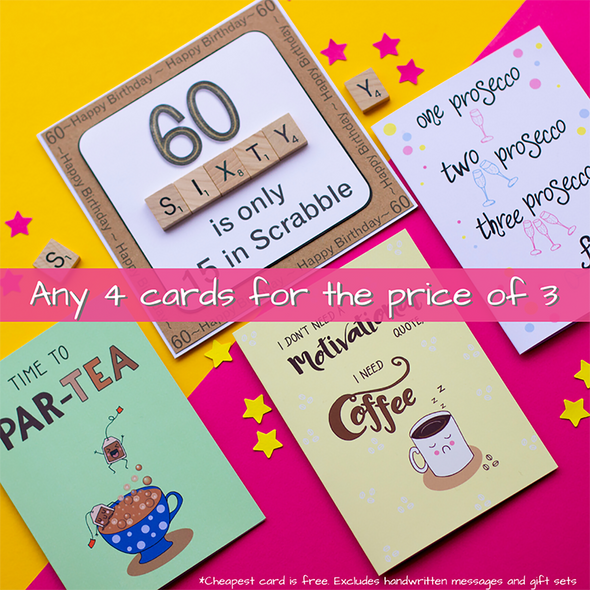 Any 4 cards for the price of 3. Cheapest card is free. Only available on fizzijayne.com