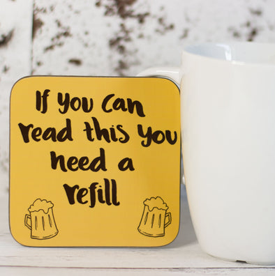 I Need a Refill of Beer, Funny Coaster - fizzi~jayne