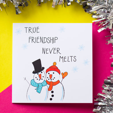 True Friendship Never Melts, Christmas Card - fizzi~jayne