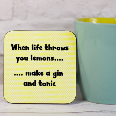 When Life Throws You Lemons.... Make A Gin and Tonic. Funny Coaster - fizzi~jayne