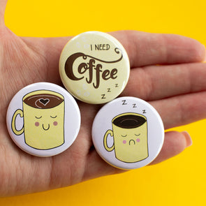 I Need Coffee. Pack of 3 Button Badges - fizzi~jayne