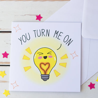 Valentine's, Anniversary card with cute Kawaii Lightbulb saying you turn me on