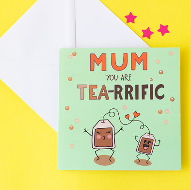 Mum You are Tea-Rriffic with dancing mum and child tea bags  on a green background with tea bubbles.