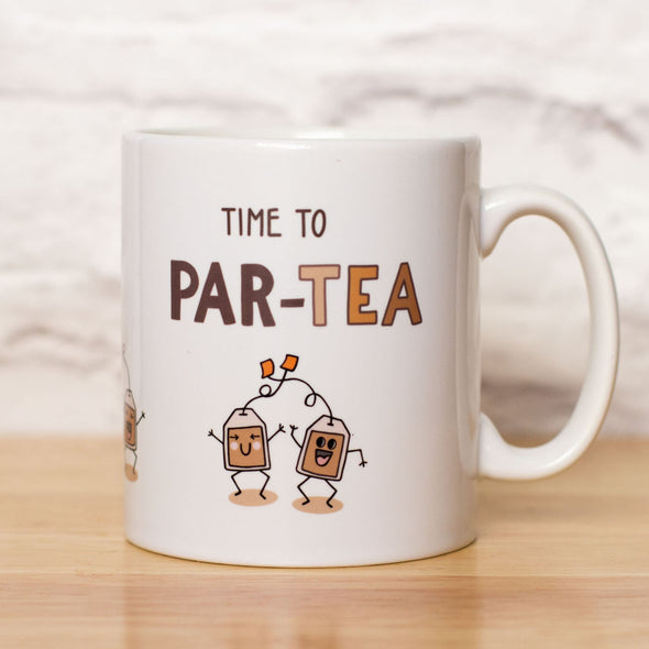 Time to PAR-TEA. Funny Mug for a Tea Drinker - fizzi~jayne