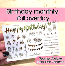 Load image into Gallery viewer, Happy Birthday Monthly Foil Overlay - Erin Condren Teacher & Deluxe Planners - Stickers Celebrate