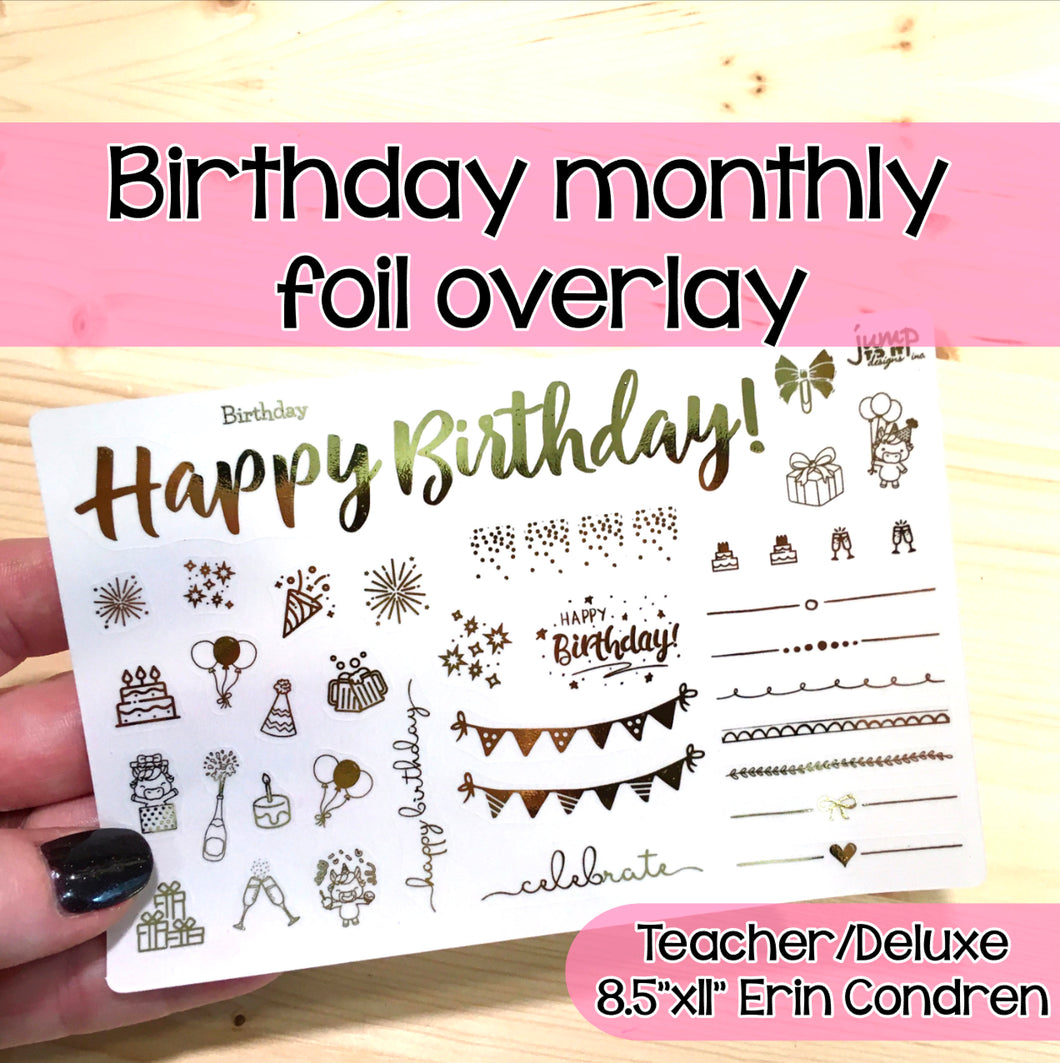 Happy Birthday Monthly Foil Overlay - Erin Condren Teacher & Deluxe Planners - Stickers Celebrate