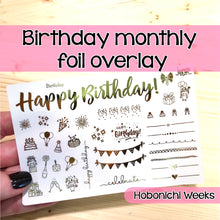 Load image into Gallery viewer, Happy Birthday Monthly Foil Overlay - Hobonichi Weeks - stickers Celebrate