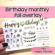 Load image into Gallery viewer, Happy Birthday Monthly Foil Overlay - MINI Happy Planner - Stickers Celebrate