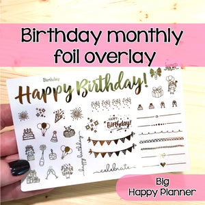 Happy Birthday Monthly Foil Overlay - BIG Happy Planner - Stickers Celebrate