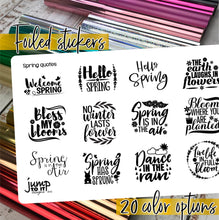 Load image into Gallery viewer, Foil Planner Stickers - SPRING QUOTES - Erin Condren Happy Planner Big Mini B6 Hobo