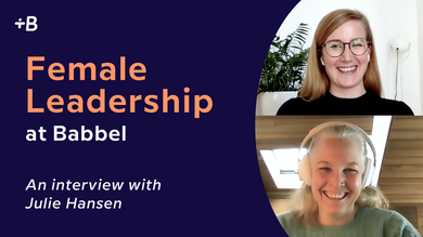 Female Leadership at Babbel: Interview with Julie Hansen
