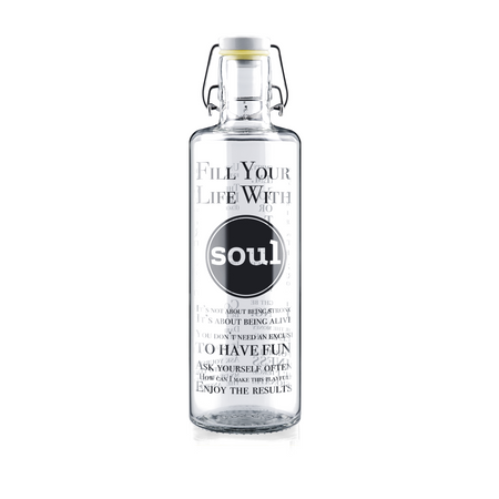 FILL YOUR LIFE WITH SOUL - 1l Trinkflasche aus Glas