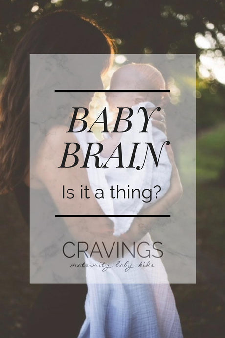 Baby Brain. Is it a thing?