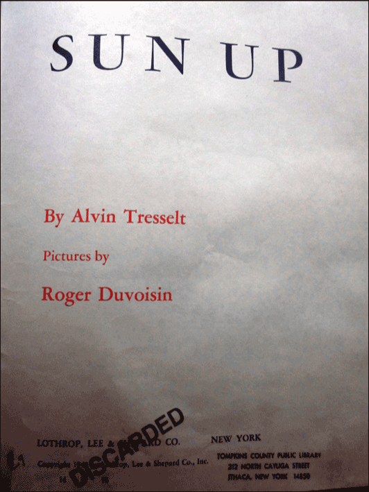 sun up by alvin tresselt book bought and cherished by tim hopgood