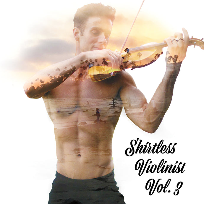 Shirtless Violinist Vol. 3 CD