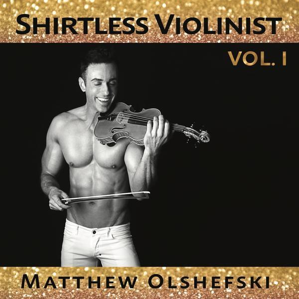 Shirtless Violinist Vol. 1 CD