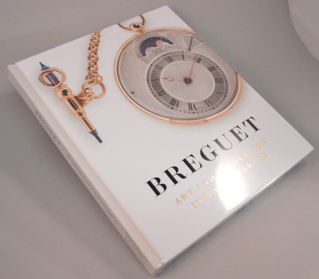 Breguet, Art and Innovation in Watchmaking.  By Emmanuel Breguet - Hardback