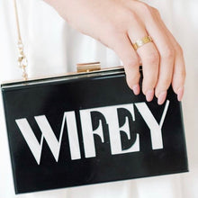 Load image into Gallery viewer, WIFEY BOLD ACRYLIC BOX CLUTCH BAG