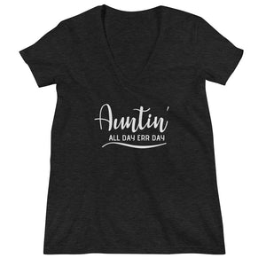Open image in slideshow, Auntin' All Day Err Day Deep V-neck Tee