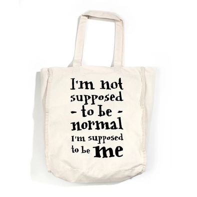 Tote Bag – I'm Not Supposed to ...