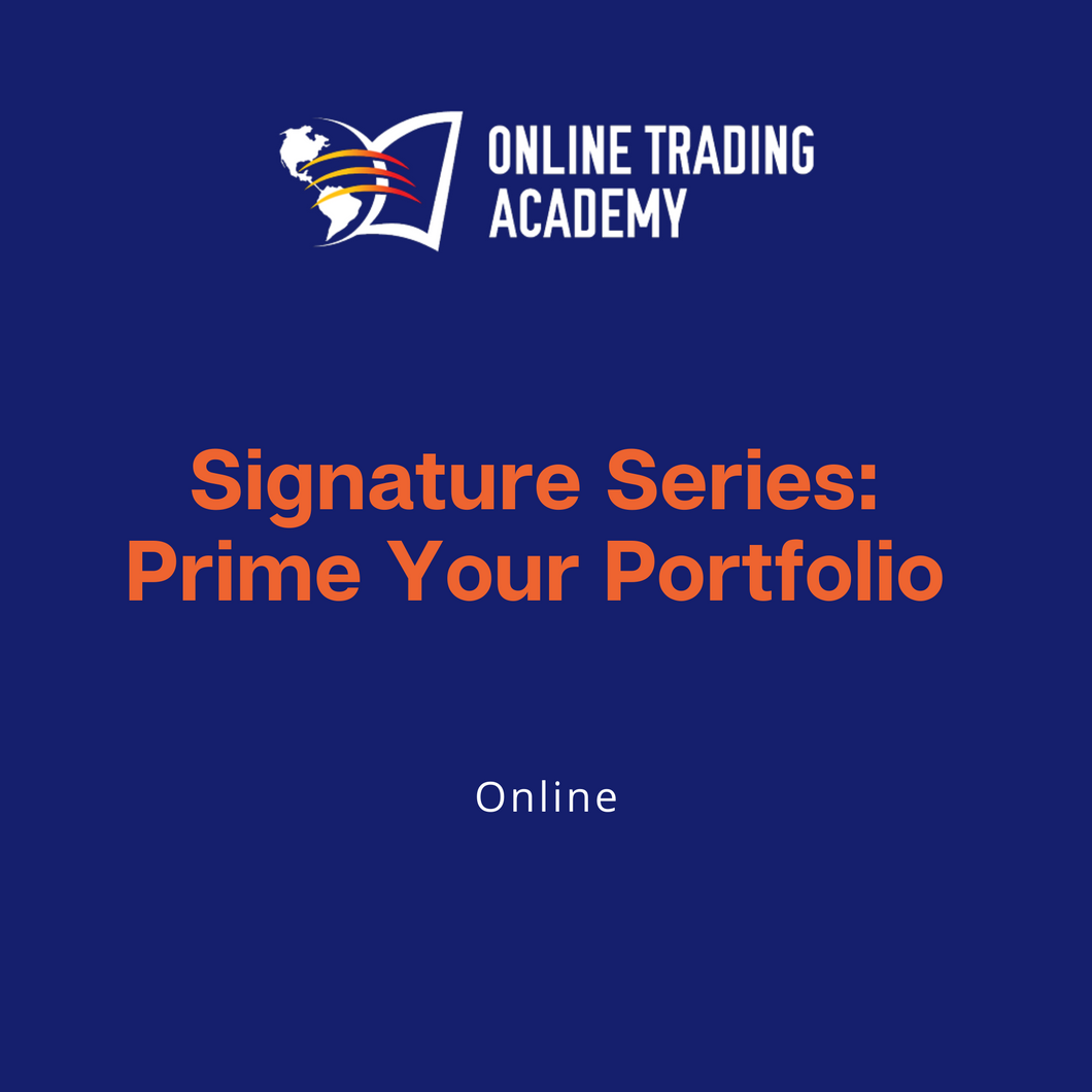 Signature Series: Prime Your Portfolio - Online