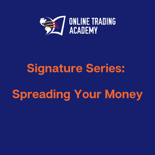 Signature Series: Spreading Your Money - Online